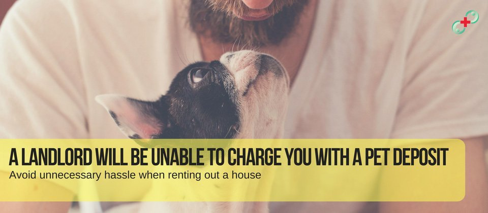 A landlord will be unable to charge you with a pet deposit